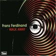 FRANZ FERDINAND - WALK AWAY -2TR- (Compact 'single')