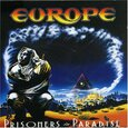 EUROPE - PRISONERS IN PARADISE (Compact Disc)