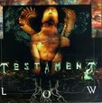 TESTAMENT - LOW (Compact Disc)