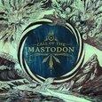 MASTODON - CALL OF THE MASTODON (Compact Disc)
