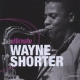 SHORTER, WAYNE - ULTIMATE (Compact Disc)