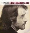 AUTE, LUIS EDUARDO - ESENCIAL