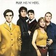 PULP - HIS 'N' HERS              (Compact Disc)