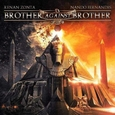 BROTHER AGAINST BROTHER - BROTHER AGAINST BROTHER (Compact Disc)
