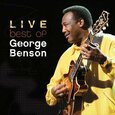 BENSON, GEORGE - BEST OF -LIVE (Compact Disc)