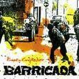 BARRICADA - BARRIO CONFLICTIVO