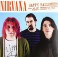 NIRVANA - HAPPY HALLOWEEN-SEATTLE 1991 (Disco Vinilo LP)