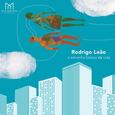 LEAO, RODRIGO - A ESTRANHA BELAZA DA VIDA -HQ- (Disco Vinilo LP)