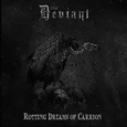 DEVIANT - ROTTING DREAMS OF CARRION (Disco Vinilo LP)