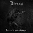DEVIANT - ROTTING DREAMS OF CARRION (Disco Vinilo LP)