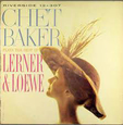 BAKER, CHET - PLAYS THE BEST OF LERNER & LOEWE (Disco Vinilo LP)
