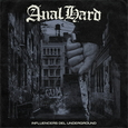 ANAL HARD - INFLUENCERS DEL UNDERGROUND (Compact Disc)