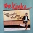 KINKS - GIVE THE PEOPLE WHAT THEY (Compact Disc)