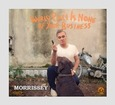 MORRISSEY - WORLD PEACE IS NONE OF YOUR BUSINESS (Compact Disc)