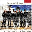 LA VOZ DEL DESIERTO - EL ME VUELVE A LEVANTAR VIVA LA FE (Compact Disc)