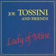 TOSSINI, JOE - LADY OF MINE (Disco Vinilo LP)