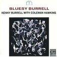 BURRELL, KENNY - BLUESY BURRELL (Compact Disc)