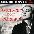 DAVIS, MILES - ASCENCEUR POUR L'ECHAFAUD -DELUXE- (Compact Disc)