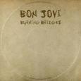 BON JOVI - BURNING BRIDGES (Compact Disc)