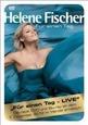 FISCHER, HELENE - FUR EINEN TAG -LIVE- (Digital Video -DVD-)