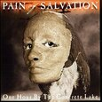 PAIN OF SALVATION - ONE HOUR BY THE CONCRETE LAKE (Compact Disc)
