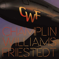 CHAMPLIN WILLIAMS FRIESTEDT - I (Compact Disc)
