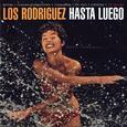 LOS RODRIGUEZ - HASTA LUEGO (Compact Disc)