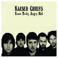 KAISER CHIEFS - YOUR'S TRULY ANGRY MOB (Compact Disc)