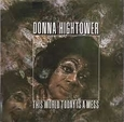 HIGHTOWER, DONNA - THIS WORLD TODAY IS A MESS (Disco Vinilo LP)