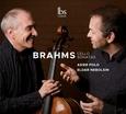 BRAHMS, JOHANNES - BRAHMS CELLO SONATAS (Compact Disc)