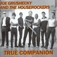 GRUSHECKY, JOE - TRUE COMPANION (Compact Disc)