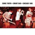 SONIC YOUTH - SMART BAR CHICAGO 1985 (Disco Vinilo LP)