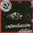 SOZIEDAD ALKOHOLIKA - INTOXIKACION ETILIKA (Compact Disc)