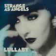 STRANGE AS ANGELS - LULLABY/DRESSING UP (Disco Vinilo  7')