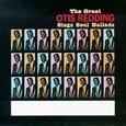 REDDING, OTIS - GREAT OTIS REDDING SINGS SOUL BALLADS (Compact Disc)