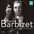 BARBIZET, PIERRE - COMPLETE ERATO AND HMV RECORDINGS =BOX= (Compact Disc)