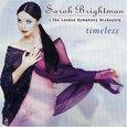 BRIGHTMAN, SARAH - TIMELESS                  (Compact Disc)