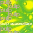 PULP - SEPARATIONS (Compact Disc)