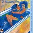 ULTIMO DE LA FILA - NUEVAS MEZCLAS + CD (Disco Vinilo LP)