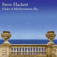 HACKETT, STEVE - UNDER A MEDITERRANEAN SKY -DIGI- (Compact Disc)
