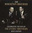 ROBERTSON BROTHERS - CELEBRATING THE HITS OF.. (Compact Disc)
