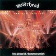 MOTORHEAD - NO SLEEP 'TIL HAMMERSMITH (Compact Disc)