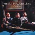 OCEAN COLOUR SCENE - PAINTING (Compact Disc)