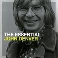 DENVER, JOHN - ESSENTIAL JOHN DENVER