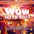 VARIOUS ARTISTS - WOW HITS 2013 (Compact Disc)