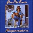 LUCIA, PACO DE - HISPANOAMERICA (Compact Disc)