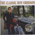 ORBISON, ROY - CLASSIC ROY (Compact Disc)