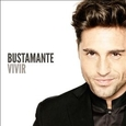 BUSTAMANTE, DAVID - VIVIR (Compact Disc)