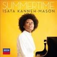 KANNEH-MASON, ISATA - SUMMERTIME (Compact Disc)
