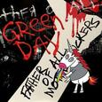 GREEN DAY - FATHER OF ALL MOTHERFUCKERS (Compact Disc)